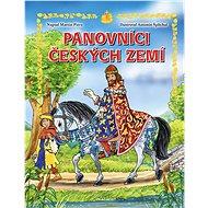 Panovníci českých zemí – pro děti - Elektronická kniha