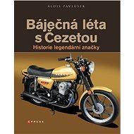 Báječná léta s Čezetou - Elektronická kniha