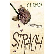 Strach - C.L. Taylor