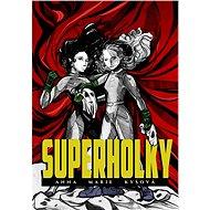 Superholky - Elektronická kniha