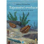 Tajemství evoluce - Pavel Pecháček