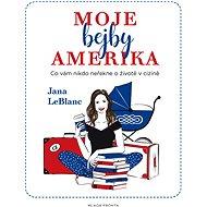 Moje bejby Amerika - Elektronická kniha