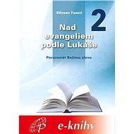 Nad evangeliem podle Lukáše - 2. díl - Elektronická kniha