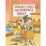 Hádanky a úkoly pro sportovce šikuly - Elektronická kniha