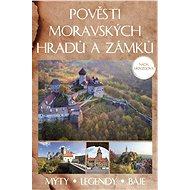 Pověsti moravských hradů a zámků - Elektronická kniha