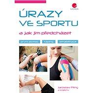 Úrazy ve sportu a jak jim předcházet - Elektronická kniha