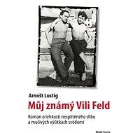 Můj známý Vili Feld - Elektronická kniha