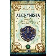Tajomstvá nesmrteľného Nicholasa Flamela 1: Alchymista (SK) - Elektronická kniha