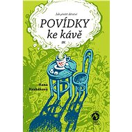 Povídky ke kávě IV. - Elektronická kniha