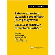 Zákon o zdravotních službách a podmínkách jejich poskytování (č. 372/2011 Sb.). Zákon o specifických - Elektronická kniha