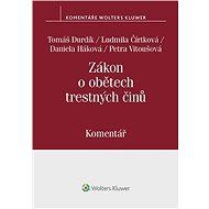 Zákon o obětech trestných činů (č. 45/2013 Sb.). Komentář - Elektronická kniha