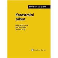 Katastrální zákon. Praktický komentář (zákon č. 256/2013 Sb.) - Elektronická kniha