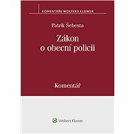 Zákon o obecní policii (553/1991 Sb.) – Komentář - Elektronická kniha