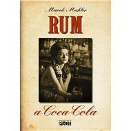 Rum a Coca-Cola - Elektronická kniha