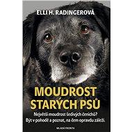 Moudrost starých psů - Elektronická kniha