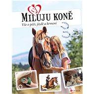 Miluju koně - Elektronická kniha