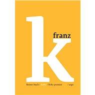 Kafka - Roky poznání - Elektronická kniha