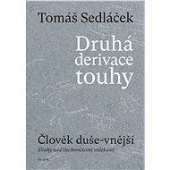 Druhá derivace touhy: Člověk duše-vnější - Elektronická kniha