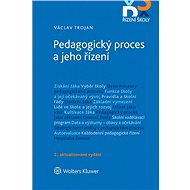 Pedagogický proces a jeho řízení - 2. aktualizované vydání - Elektronická kniha
