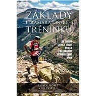 Základy ultramaratonského tréninku - Elektronická kniha
