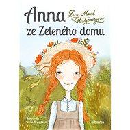 Anna ze Zeleného domu - Elektronická kniha