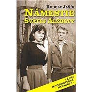 Námestie svätej Alžbety (SK) - Elektronická kniha