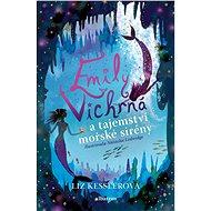 Emily Vichrná a tajemství mořské sirény - Elektronická kniha