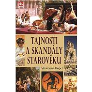 Tajnosti a skandály starověku - Elektronická kniha