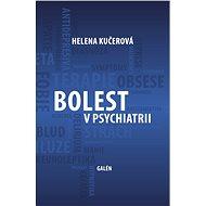 Bolest v psychiatrii - Elektronická kniha
