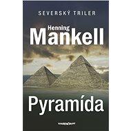 Pyramída (SK) - Henning Mankell