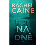 Na dně - Rachel Caine