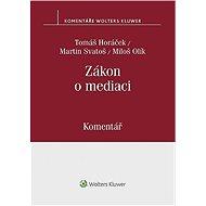 Zákon o mediaci (č. 202/2012 Sb.) - Komentář - Elektronická kniha