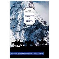 Nacisté v Tibetu - Peter Meier-Husing
