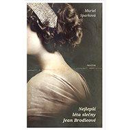 Nejlepší léta slečny Jean Brodieové - Elektronická kniha