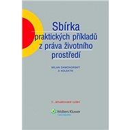 Sbírka praktických příkladů z práva životního prostředí - Elektronická kniha