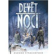 Devět nocí - Zuzana Strachotová