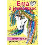 Ema a jednorožec - Zázračný lektvar - Oldřiška Ciprová
