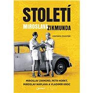Století Miroslava Zikmunda - Elektronická kniha