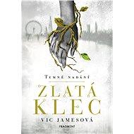 Temné nadání – Zlatá klec - Elektronická kniha