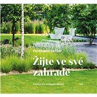 Žijte ve své zahradě - Elektronická kniha