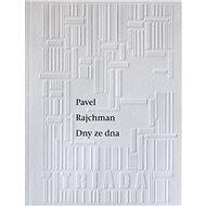 Dny ze dna - Elektronická kniha