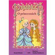 Pohádkář – O princeznách - Elektronická kniha