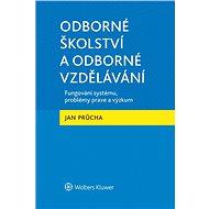Odborné školství a odborné vzdělávání - Elektronická kniha