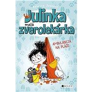 Julinka – malá zverolekárka 5 – Ambulancia na pláži - Elektronická kniha