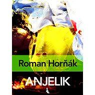 Anjelik - Elektronická kniha