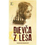 Dievča z lesa - Elektronická kniha