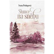 Slunce na sněhu - Elektronická kniha