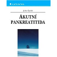 Akutní pankreatitida - Elektronická kniha