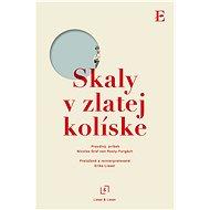 Skaly v zlatej kolíske (SK) - Elektronická kniha