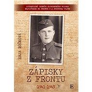 Zápisky z frontu 1941 - 1943 (SK) - Enja Růčková